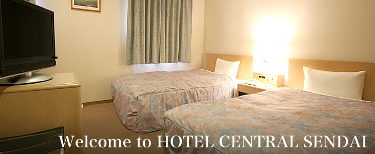 Welcome to HOTEL CENTRAL SENDAI